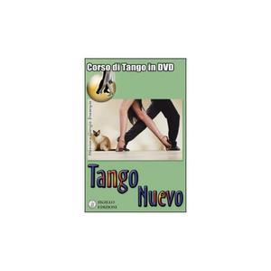 TANGO NUEVO. Corso di tango in dvd. Monica e Giorgio Proserpio